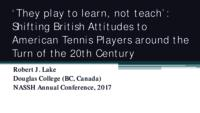 'They play to learn, not teach': Shifting British attitudes to American tennis players around the turn of the 20th century