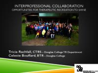 Interprofessional collaboration: Opportunities for therapeutic recreation to shine